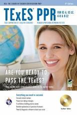 TExES PPR for EC 6  EC 12  4 8 and 8 12 PDF