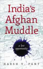India's Afghan Muddle