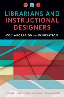 Librarians and Instructional Designers PDF
