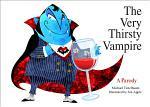 The Very Thirsty Vampire