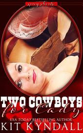 Two Cowboys for Cady (curvy contemporary MFM erom)