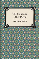 The Frogs and Other Plays PDF