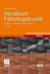 Handbuch Fahrzeugakustik: Grundlagen, Auslegung, Berechnung, Versuch, Ausgabe 2