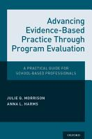 Advancing Evidence Based Practice Through Program Evaluation PDF