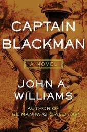 Captain Blackman: A Novel