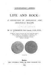 Life and Rock: A Collection of Zoological and Geological Essays