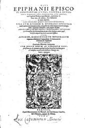 Contra octoaginta haereses opus: una cum opusculis