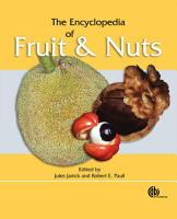 The Encyclopedia of Fruit and Nuts PDF