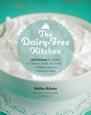 The Dairy Free Kitchen PDF