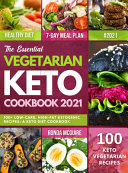 The Essential Vegetarian Keto Cookbook 2021