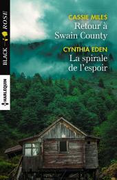 Retour à Swain County - La spirale de l'espoir