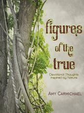 Figures of the True: Devotional Thoughts Inspired by Nature