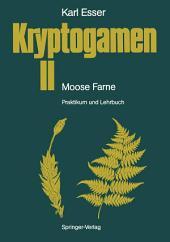 Kryptogamen II Moose · Farne: Praktikum und Lehrbuch