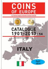 Coins of ITALY 1901-2014: Coins of Europe Catalog 1901-2014