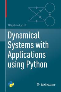 Dynamical Systems with Applications using Python PDF