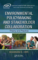 Environmental Policymaking and Stakeholder Collaboration PDF