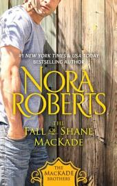 The Fall of Shane MacKade: The MacKade Brothers, Book Four