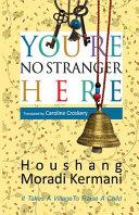 You're No Stranger Here