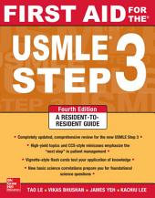 First Aid for the USMLE Step 3, Fourth Edition: Edition 4