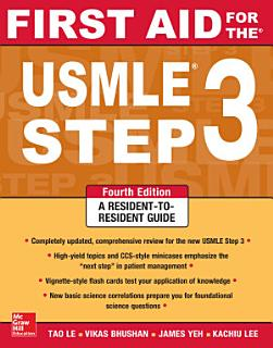 First Aid for the USMLE Step 3  Fourth Edition Book