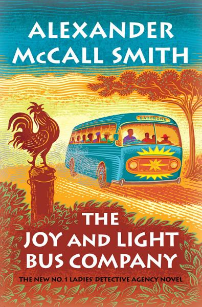 Download The Joy and Light Bus Company Book