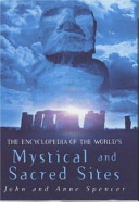 The Encyclopedia of the World s Mystical and Sacred Sites PDF