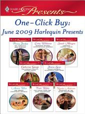 One-Click Buy: June 2009 Harlequin Presents: The Sicilian's Baby Bargain\Ruthless Tycoon, Inexperienced Mistress\Capelli's Captive Virgin\The Italian Count's Defiant Bride\Virgin Mistress, Scandalous Love-Child\The Greek's Convenient Mistress