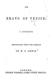 "The Bravo of Venice: a romance. Translated from the German, by M. G. Lewis. An adaptation of J. H. D. Zschokke's ""Abellino."""