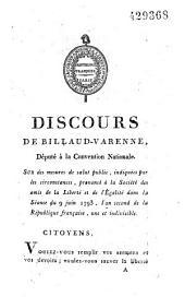 Discours de Billaud-Varenne... sur des mesures de salut public, indiquées par les circonstances, prononcé à la Société des amis de la Liberté et de l'Egalité dans la Séance du 9 juin 1793, l'an II de la république française...