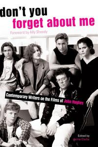 Don t You Forget About Me Book