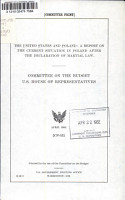 The United States and Poland  a Report on the Current Situation in Poland After the Declaration of Martial Law PDF