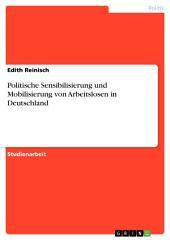 Politische Sensibilisierung und Mobilisierung von Arbeitslosen in Deutschland