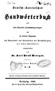 Deutsch lateinisches Handworterbuch aus den Quellen zusammengetragen und mit besonderer Bezugnahme auf Synonymik und Antiquitaten unter Berucksichtigung der besten Hulfsmittel PDF