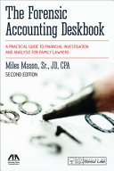 The Forensic Accounting Deskbook