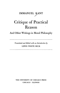 Critique of Practical Reason  and Other Writings in Moral Philosophy