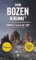 Der Bozen Krimi  Herz Jesu Blut PDF