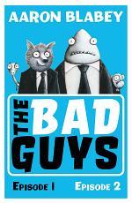 The Bad Guys (bind-up 1&2)