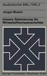 Lineare Optimierung f  r Wirtschaftswissenschaftler PDF