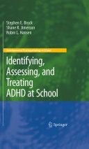Identifying  Assessing  and Treating ADHD at School PDF
