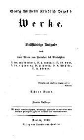Georg Wilhelm Friedrich Hegel's Werke: Band 8