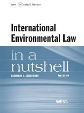 International Environmental Law in a Nutshell: Edition 4