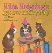 Hilda Hedgehog'S Best Ever Birthday Party