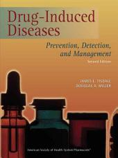 Drug-Induced Diseases: Prevention, Detection, and Management, Edition 2