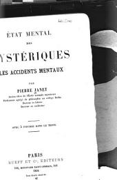 État mental des hystériques: les accidents mentaux