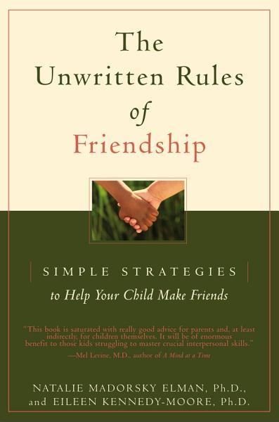 The Unwritten Rules of Friendship Pdf Book