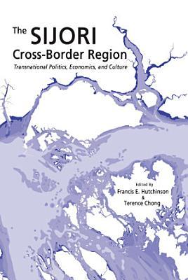The SIJORI Cross Border Region
