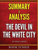 The Devil in the White City Summary   Analysis PDF