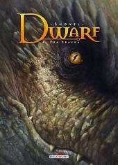 Dwarf T04: Éra Drakka