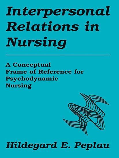 Interpersonal Relations In Nursing PDF