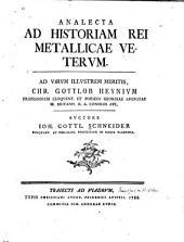 Analecta ad historiam rei metallicae veterum